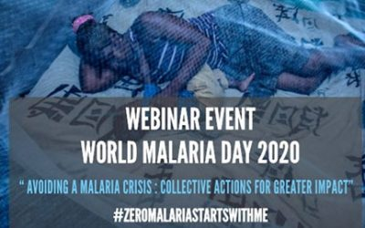 WORLD MALARIA DAY 2020 WEBINAR EVENT IN ENGLISH : Avoiding a malaria crisis: collective actions for greater impact